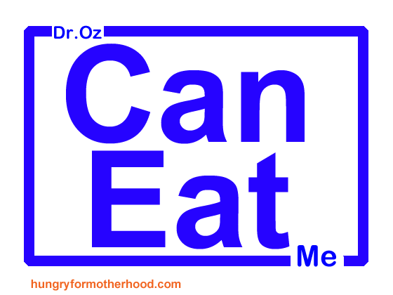 dr-oz-can-eat-me