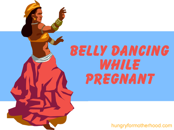 Belly Dancing While Pregnant