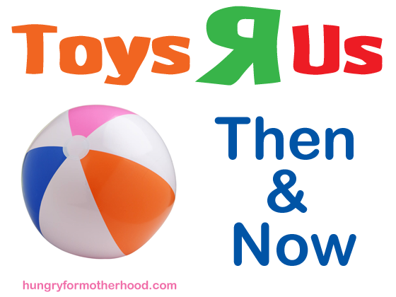 Toys-R-Us-Then-&-Now