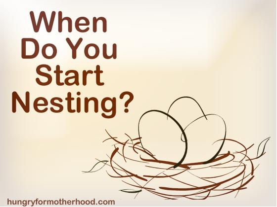 When-Do-You-Start-Nesting