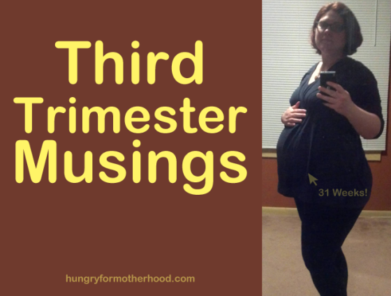 Third-Trimester-Musings