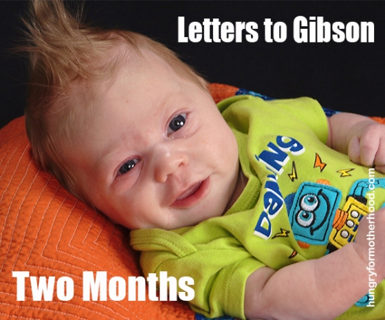 Letters-to-Gibson-2-Months