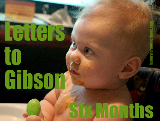 Letters-to-Gibson-Six-Month