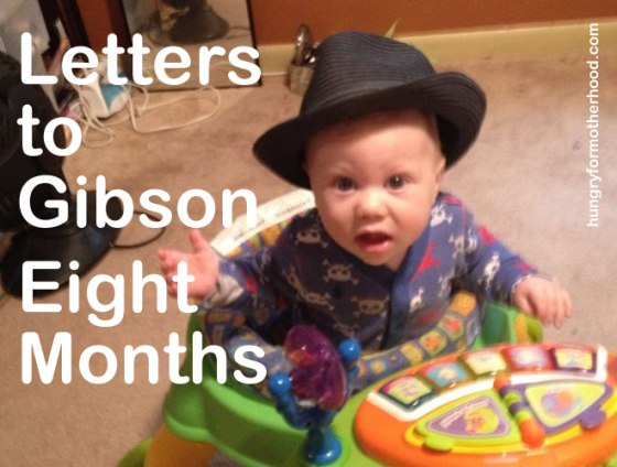 Letters-to-Gibson-8-Months