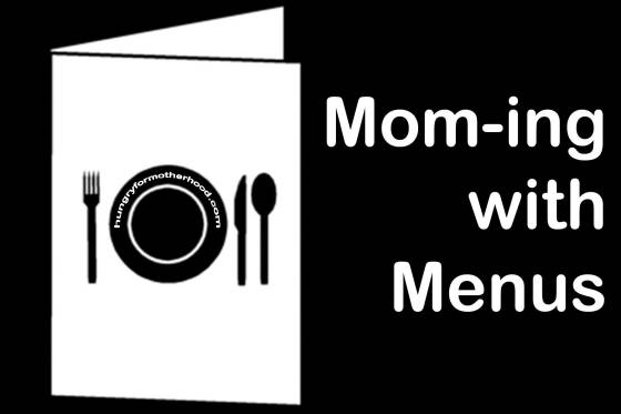 Mom-ing-With-Menus